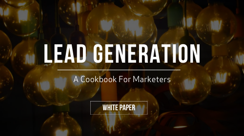 LEWIS Guide | Lead Generation: A Cookbook For Marketers