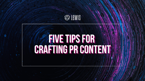 Five Tips For Crafting PR Content