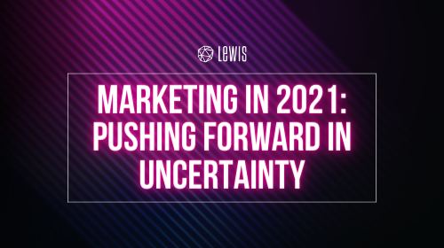 LEWIS gids | Marketing Trends in 2021