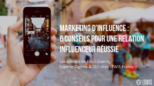 Marketing d'influence : 6 conseils pour une relation influenceur réussie