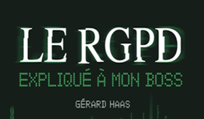 J-4 mois : Le RGPD expliqué à mon boss