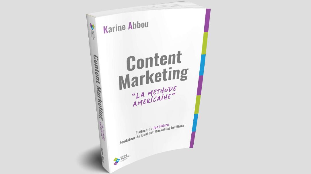 Content marketing : la méthode américaine par Karine Abbou