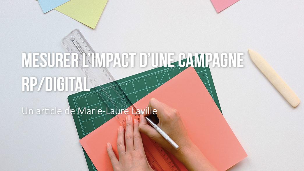 mesurer l'impact d'une campagne RP/digital