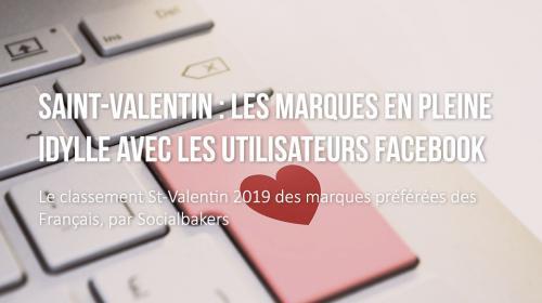 Saint-Valentin : les marques en pleine idylle avec les utilisateurs Facebook