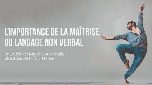 L'importance de la maîtrise du langage non-verbal