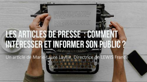 Les articles de presse : comment intéresser et informer son public ?