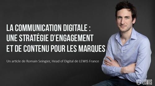 La communication digitale : une stratégie d'engagement et de contenu pour les marques