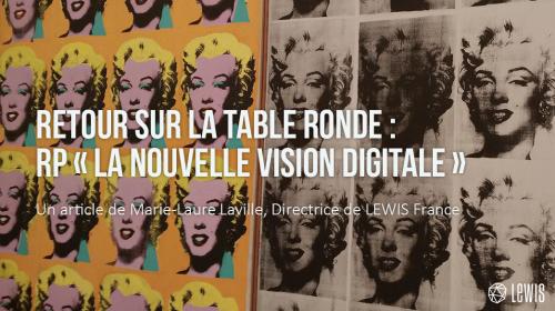 Retour sur la table ronde «RP : la nouvelle vision digitale»