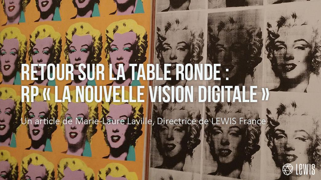 Table ronde les rp - nouvelle vision digitale