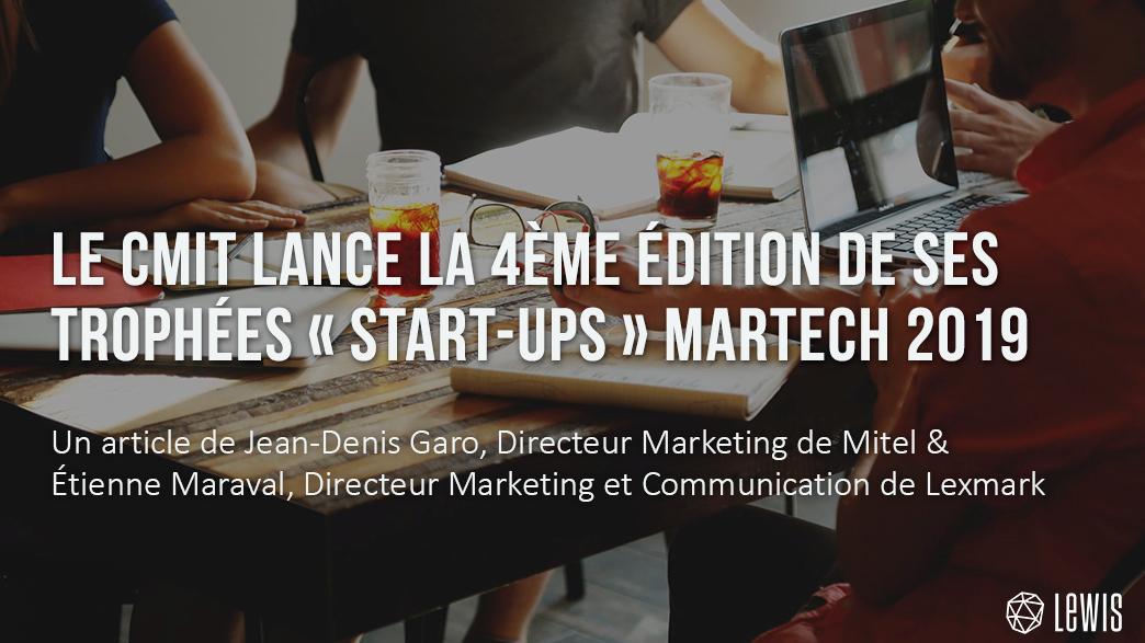 """Le CMIT lance la 4ème édition de ses trophées """"start-ups"""" Martech 2019"""