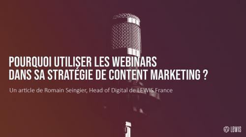 Pourquoi utiliser les webinaires dans sa stratégie de content marketing ?