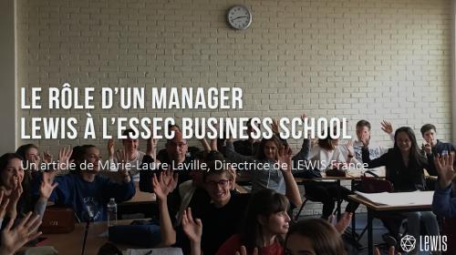 Le rôle d'un manager – LEWIS à l'ESSEC Business School