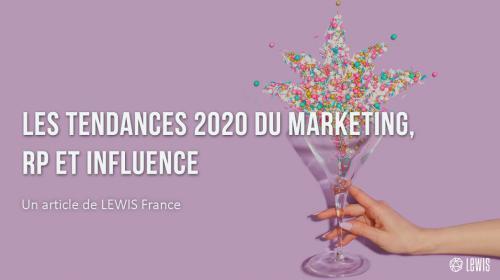 Les tendances 2020 du Marketing, RP et Influence
