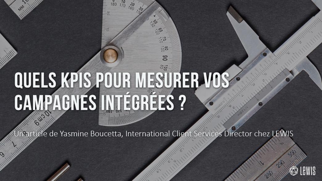 Quels KPIs pour mesurer vos campagnes intégrées ?
