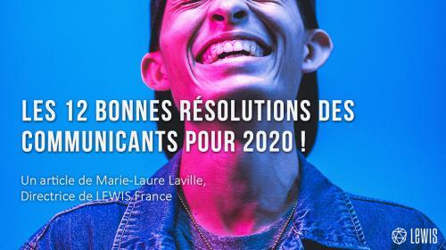 Les 12 bonnes résolutions des communicants pour 2020 !