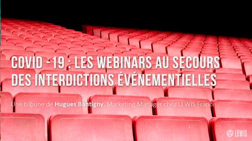 COVID-19 : Les webinars au secours des interdictions événementielles