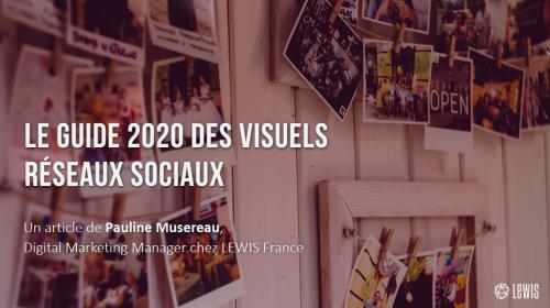 Le guide 2020 des visuels réseaux sociaux