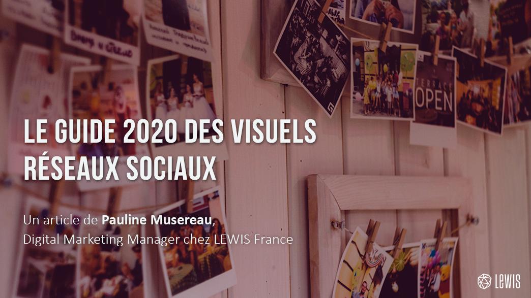 Guide 2020 des visuels réseaux sociaux V2