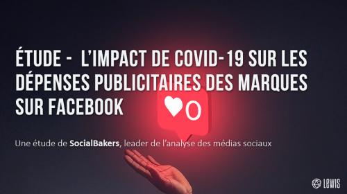 L'impact de COVID-19 sur les dépenses publicitaires des marques sur Facebook