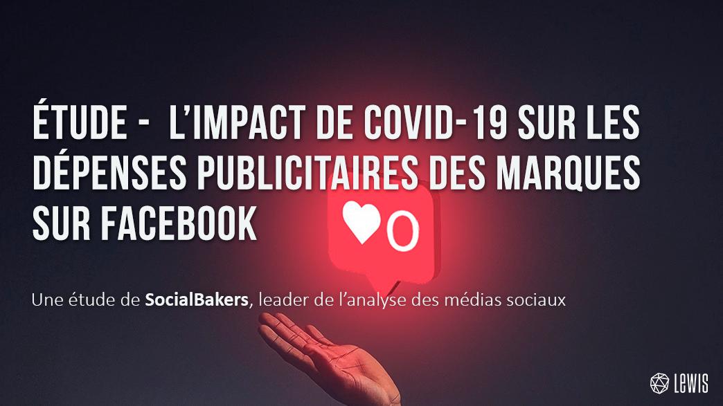 étude-socialbakers-l'impact-de-covid-19-sur-les-depenses-publicitaires-des-marques-sur-facebook