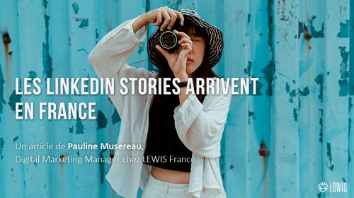 Les LinkedIn Stories arrivent en France