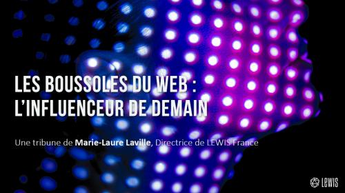 Les boussoles du web : l'influenceur de demain