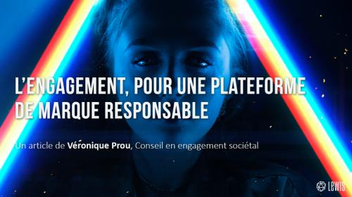 L'engagement, pour une plateforme de marque responsable