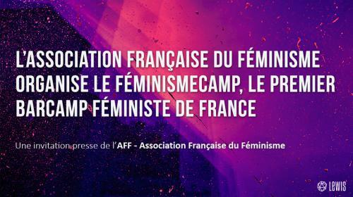 L'Association Française du Féminisme organise le FéminismeCamp, le premier Barcamp féministe de France