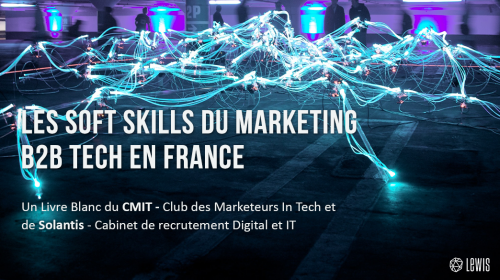 Livre Blanc : Les soft skills du marketing B2B Tech en France
