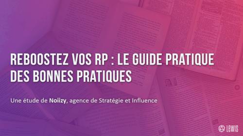 Reboostez vos RP : le guide pratique des bonnes pratiques