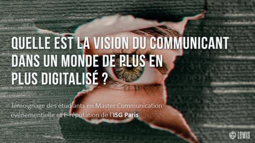 Quelle est la vision du communicant de demain dans un monde de plus en plus digitalisé ?