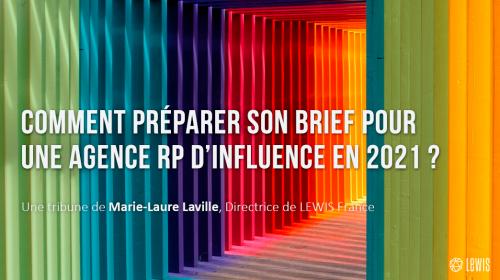 Comment préparer son brief pour une agence RP d'influence en 2021 ?