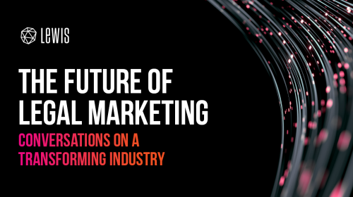 Marketing in the legal sector: what comes next?