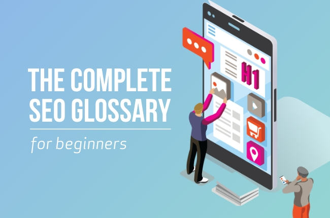 The Complete SEO Glossary for Beginners